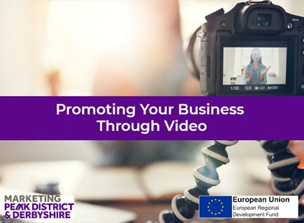 Promoting your business through video (Afternoon Sessions)