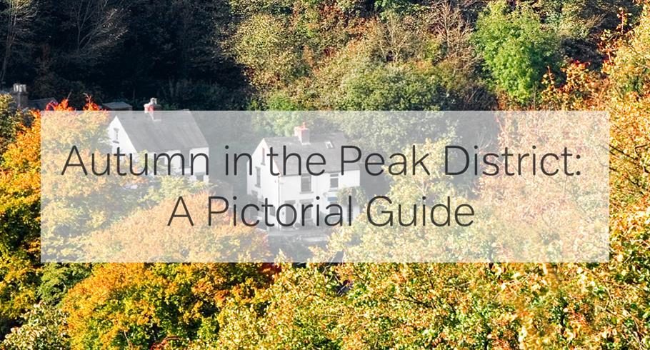 The Peak District In Autumn: A Pictorial Guide