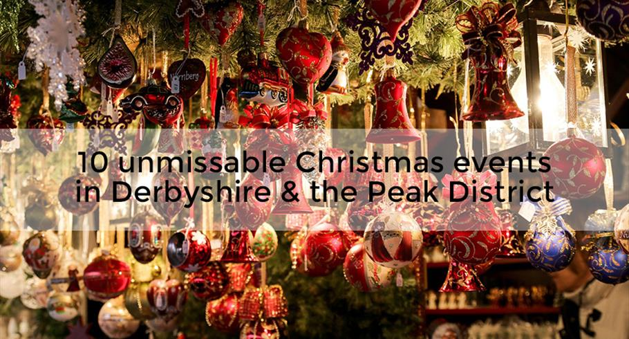 Christmas events in Derbyshire and the Peak District