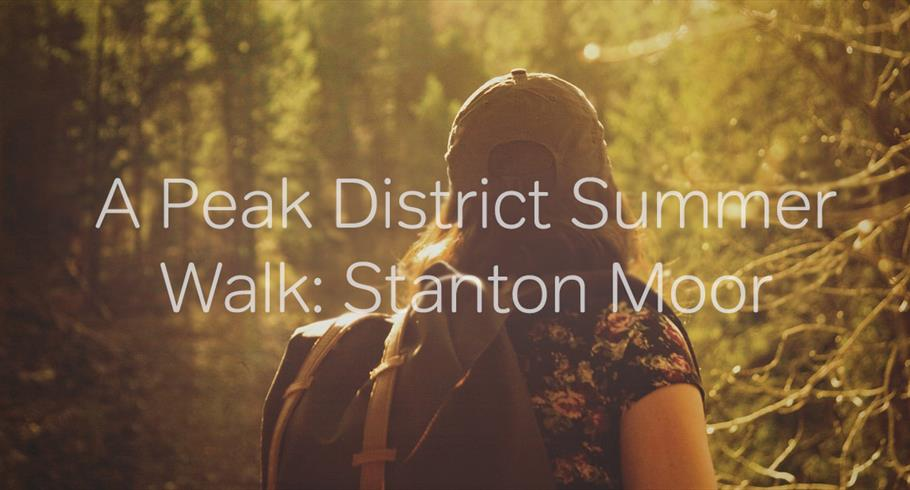 The Ultimate Summer Walk in the Peak District: Stanton Moor