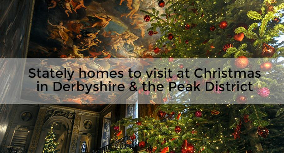 Stately homes to visit this Christmas in Derbyshire and the Peak District
