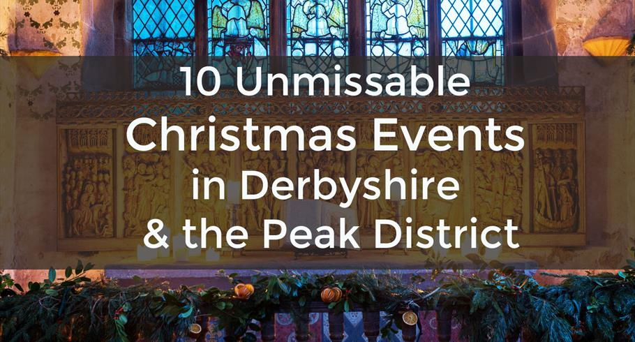 CHRISTMAS EVENTS DERBYSHIRE