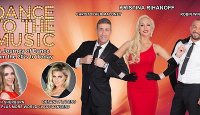 DANCE TO THE MUSIC - Starring Strictly's Kristina Rihanoff
