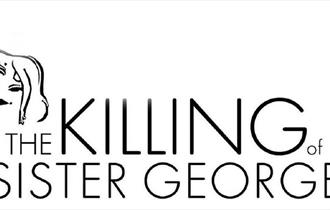 70th Anniversary Season: The Killing of Sister George