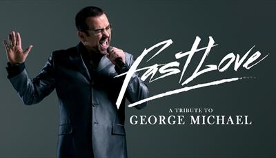 Fastlove - A Tribute to George Michael
